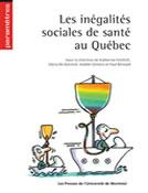 Couverture Les inégalités sociales de santé au Québec